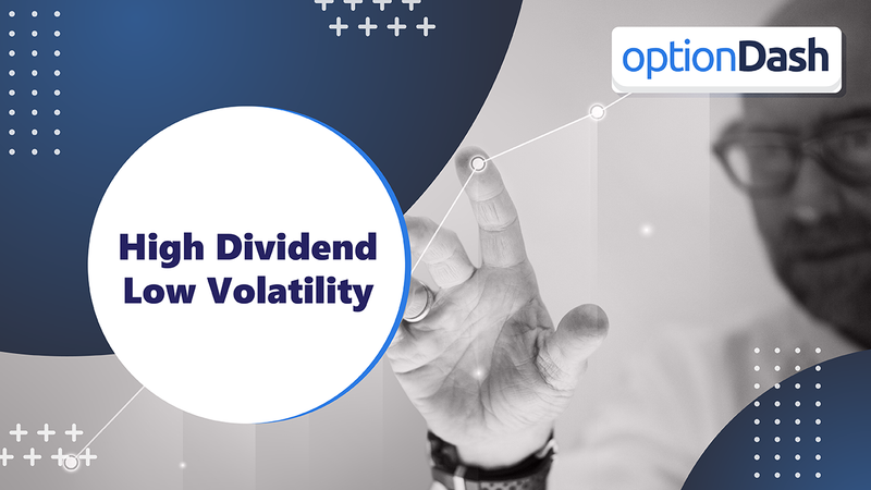 optionDash High Dividend Low Volatility